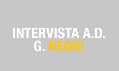 Intervista ADNKRONOS A.D. G. Negri